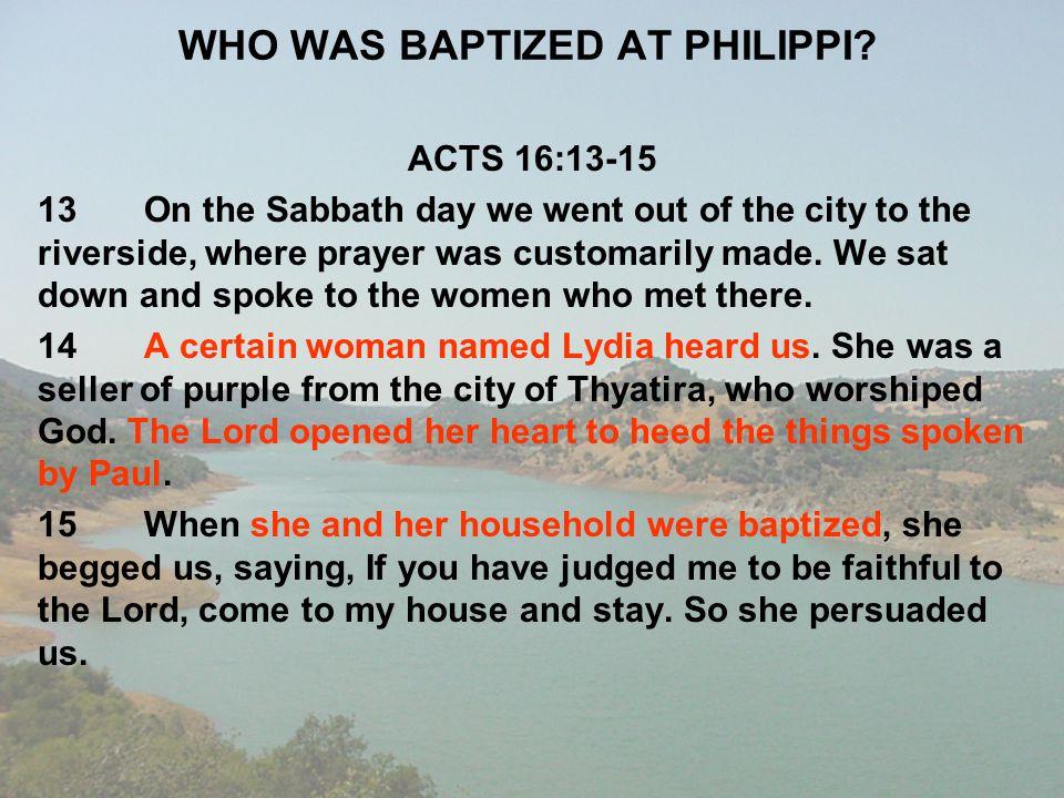 WHO WAS BAPTIZED AT PHILIPPI