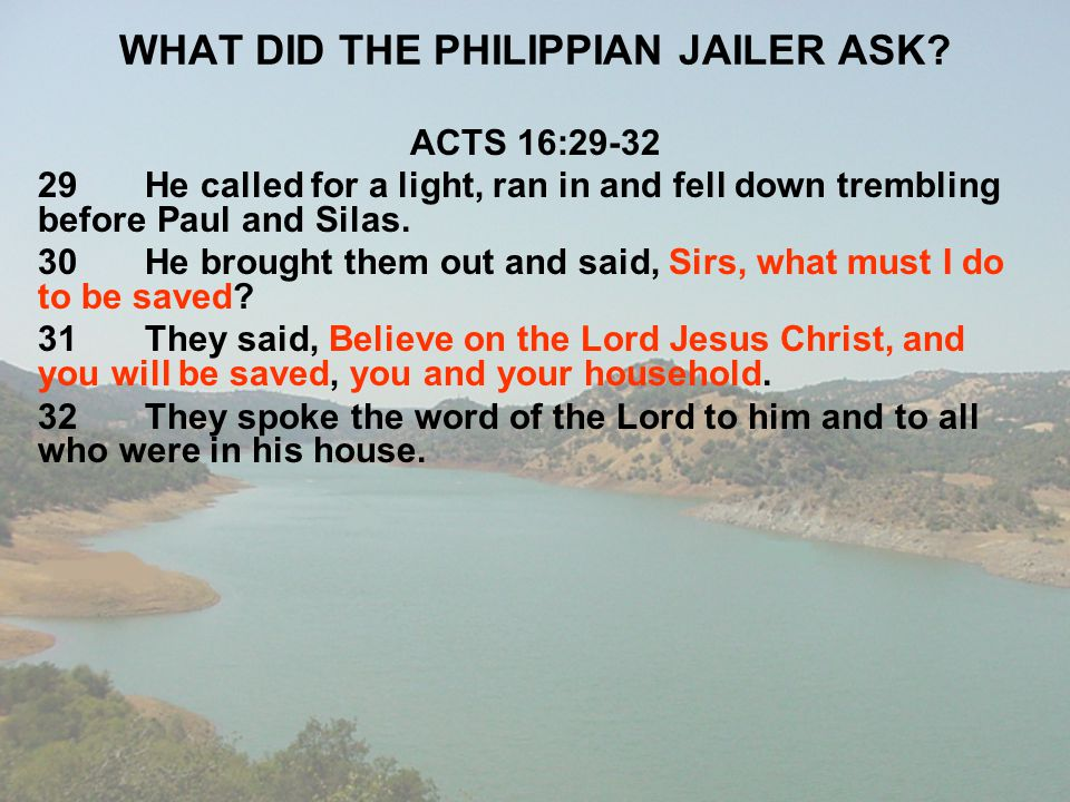 WHAT DID THE PHILIPPIAN JAILER ASK
