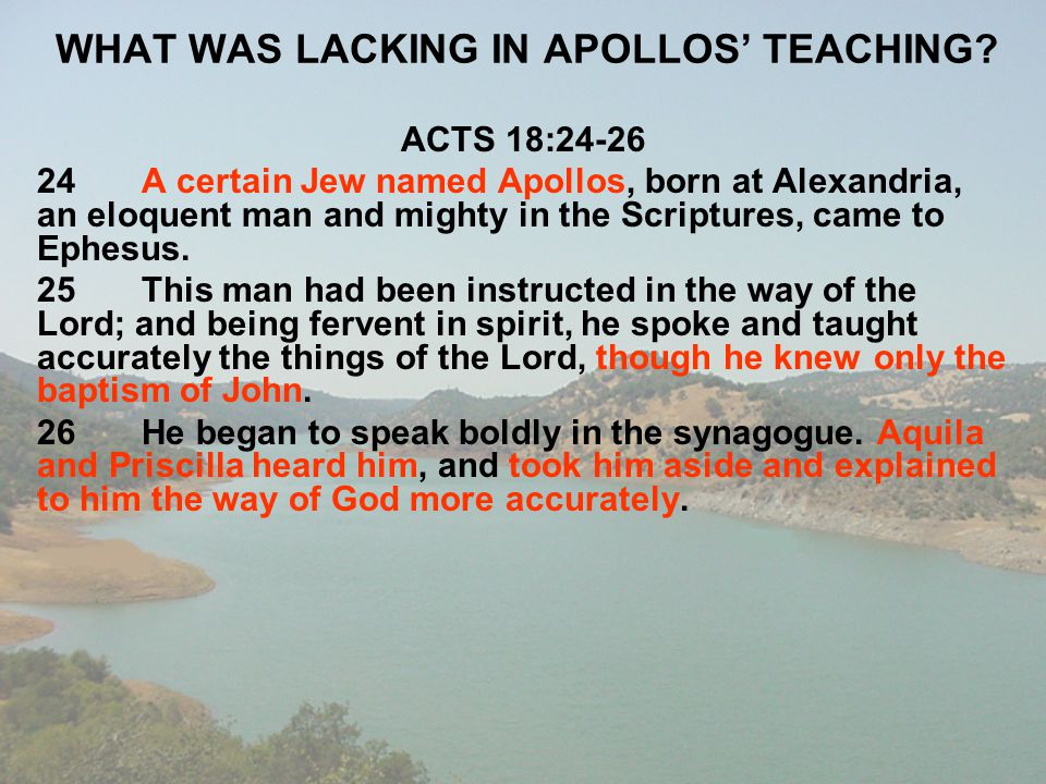 WHAT WAS LACKING IN APOLLOS' TEACHING