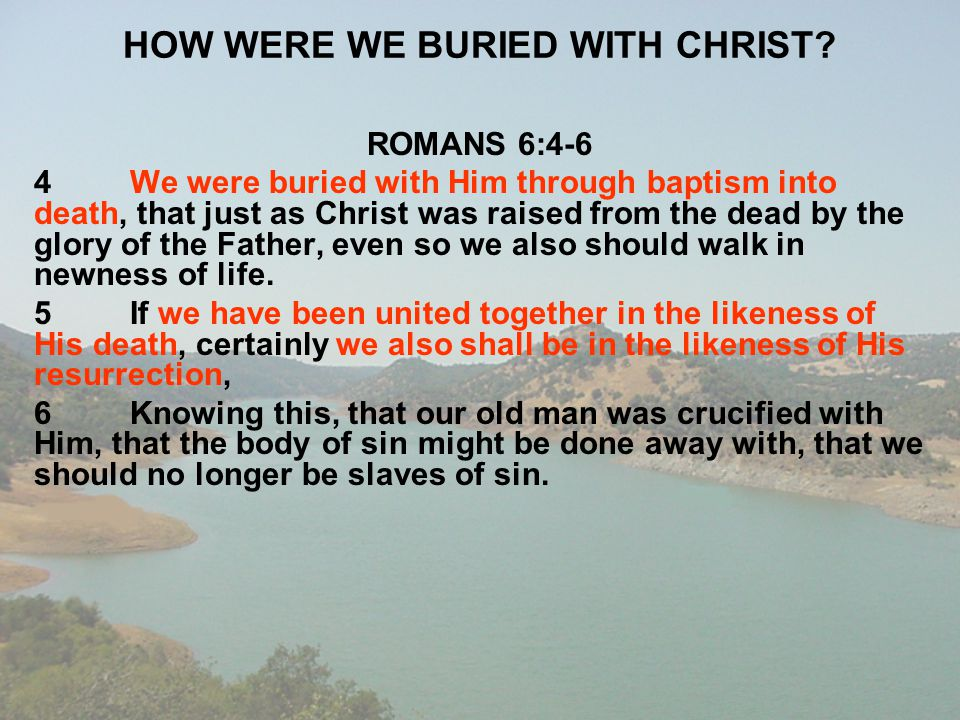 HOW WERE WE BURIED WITH CHRIST