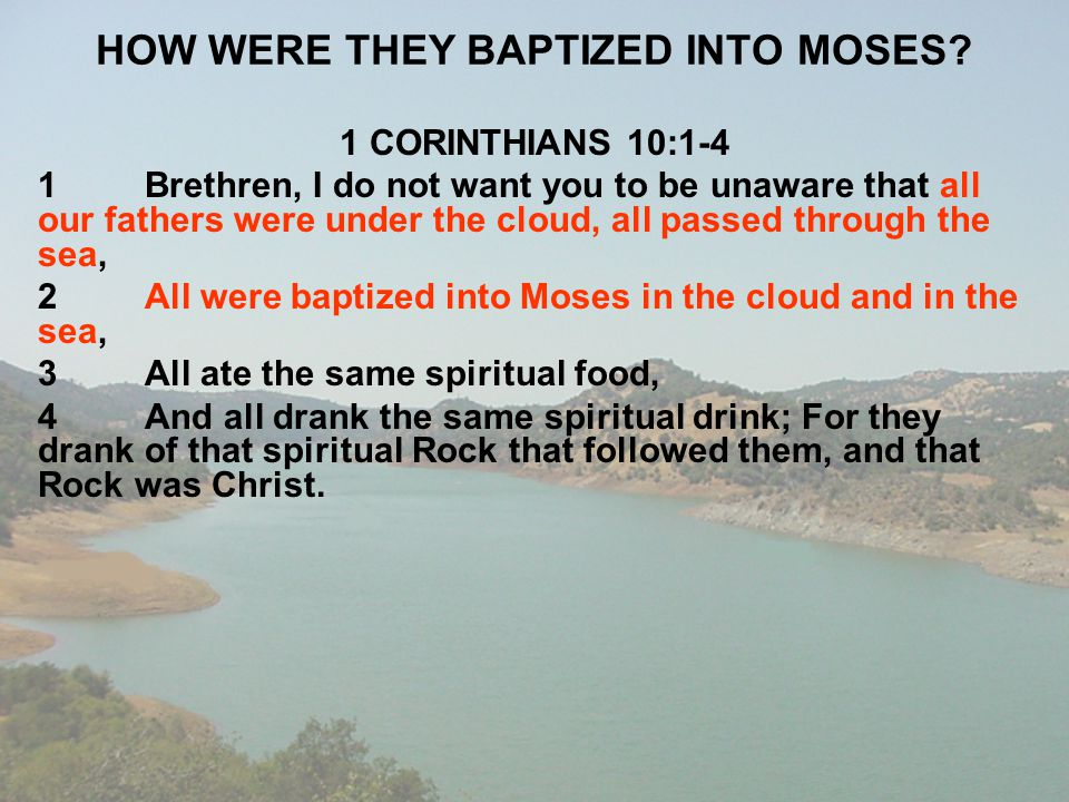 HOW WERE THEY BAPTIZED INTO MOSES
