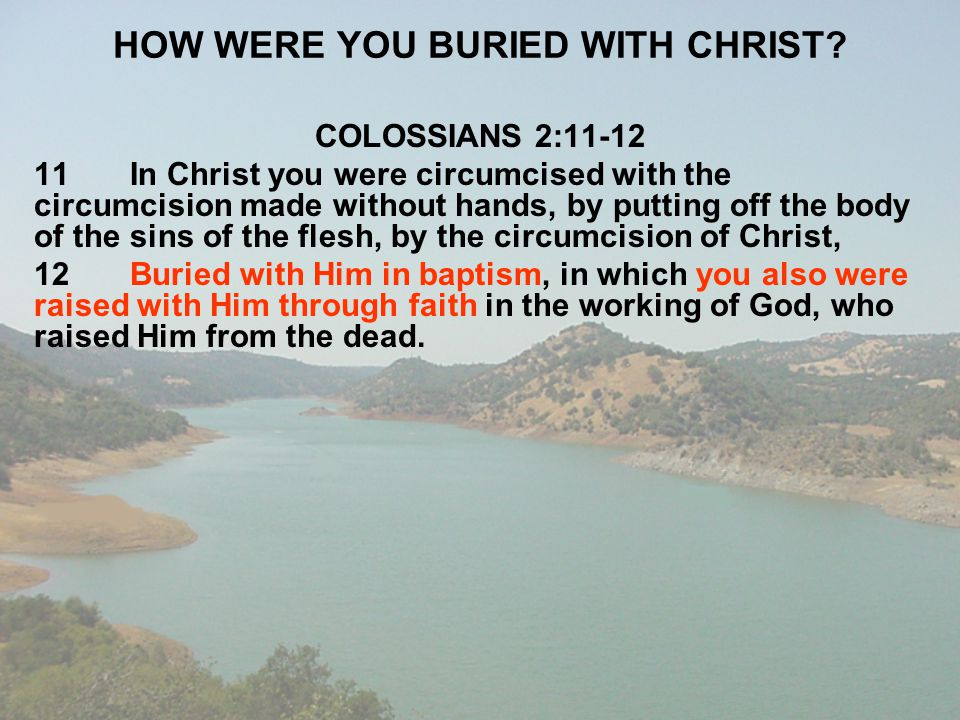 HOW WERE YOU BURIED WITH CHRIST