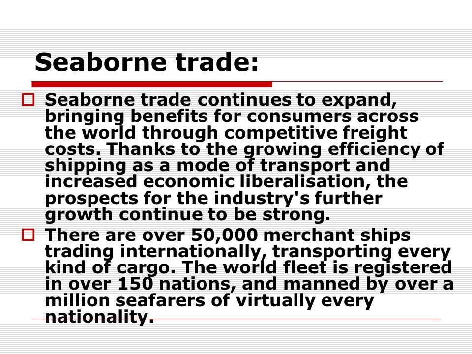 Seaborne trade: