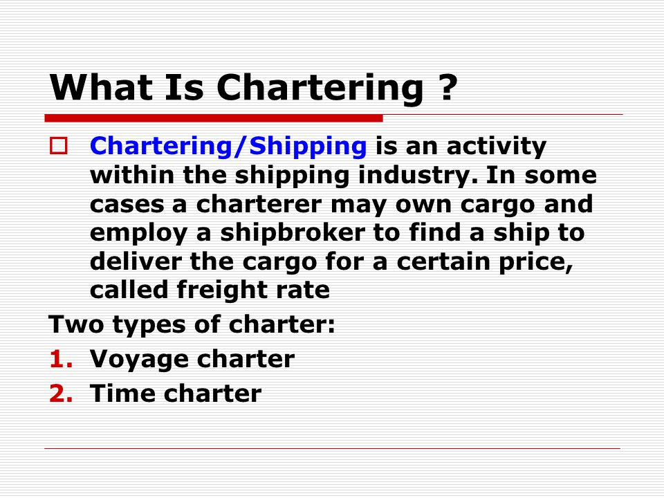 What Is Chartering