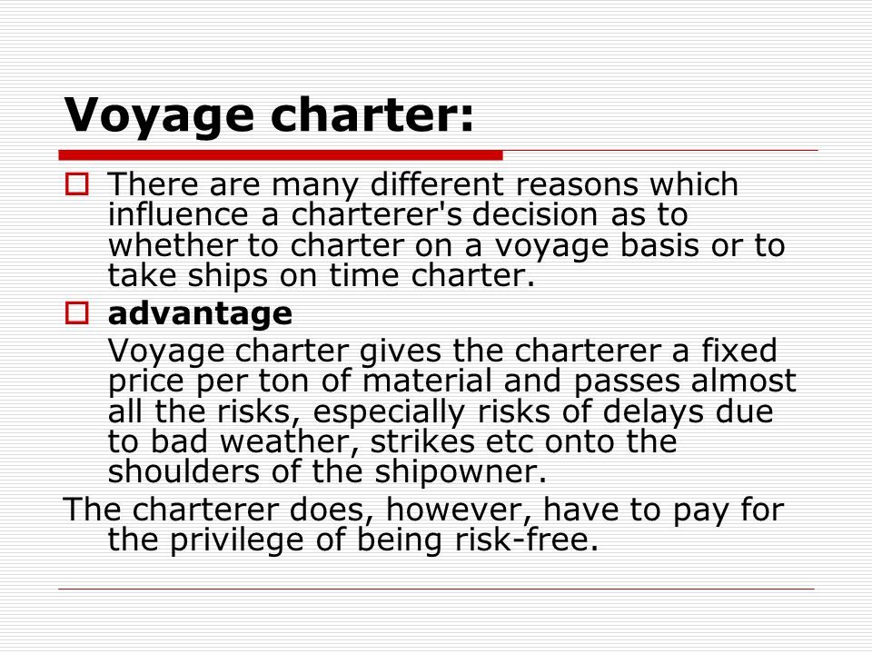 Voyage charter: