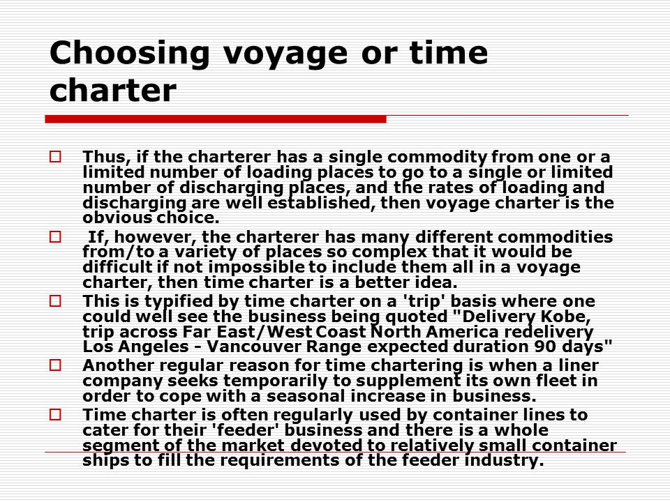 Choosing voyage or time charter