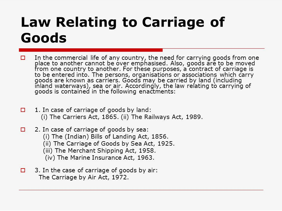 Law Relating to Carriage of Goods
