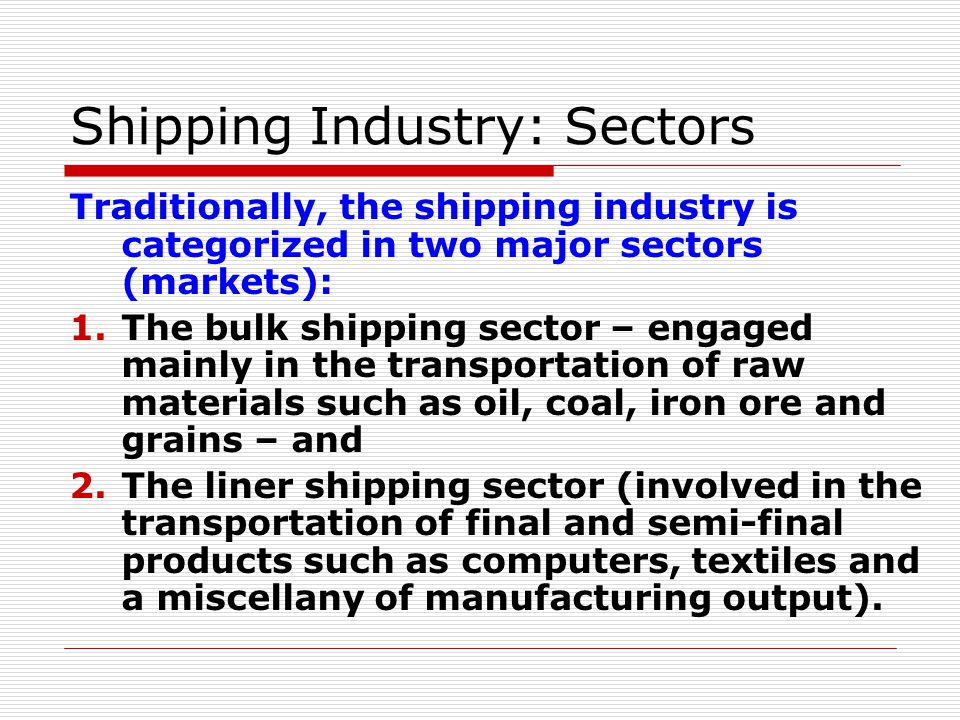 Shipping Industry: Sectors