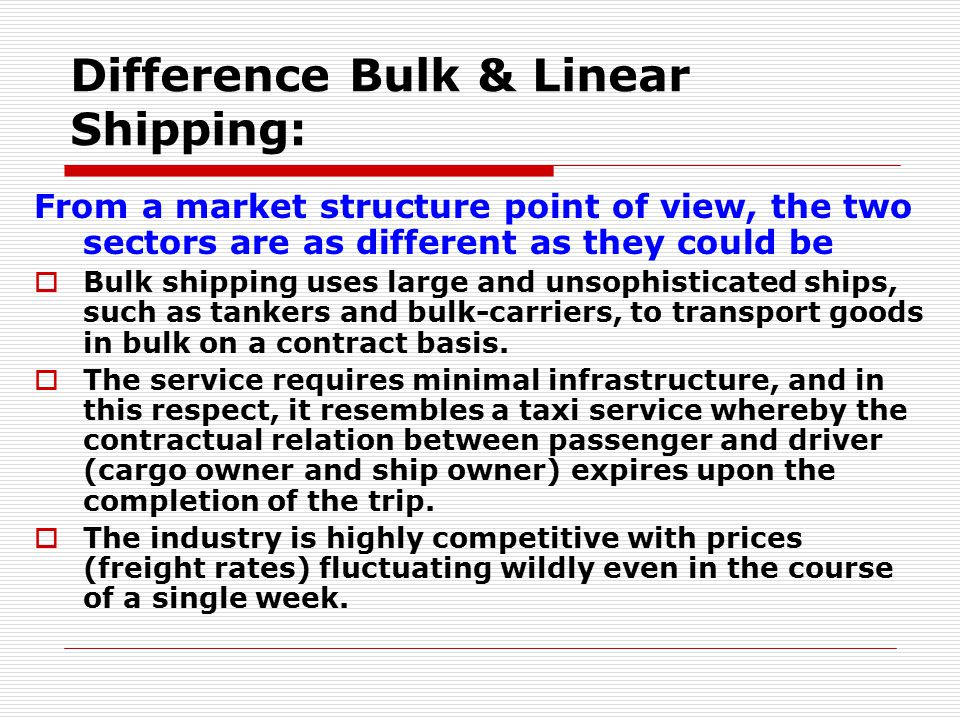 Difference Bulk & Linear Shipping: