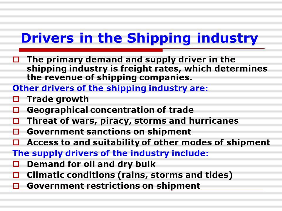 Drivers in the Shipping industry