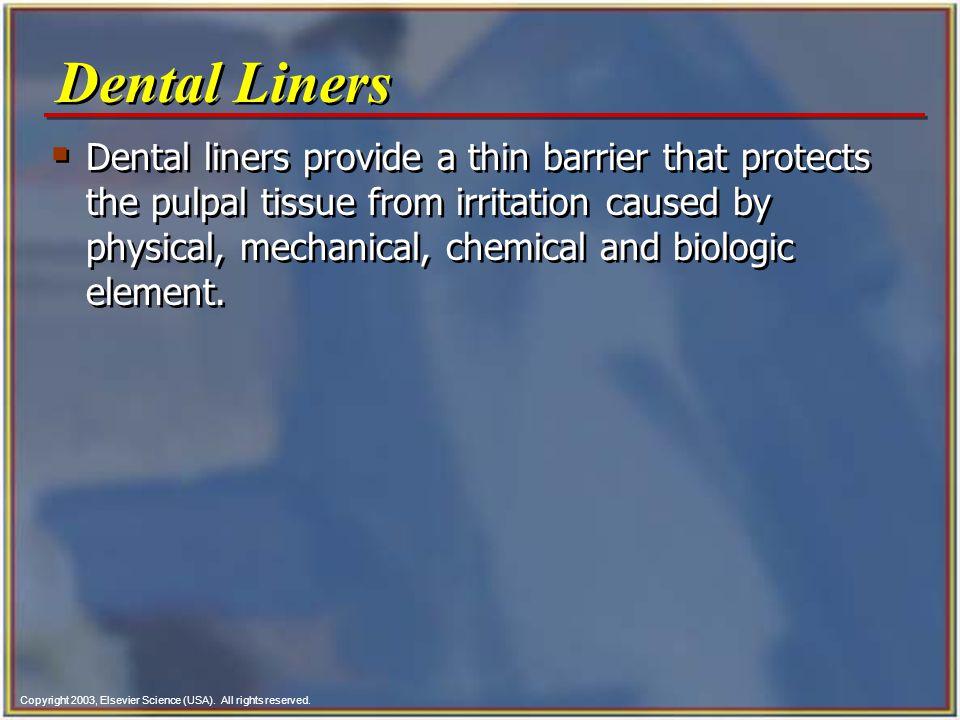 Dental Liners