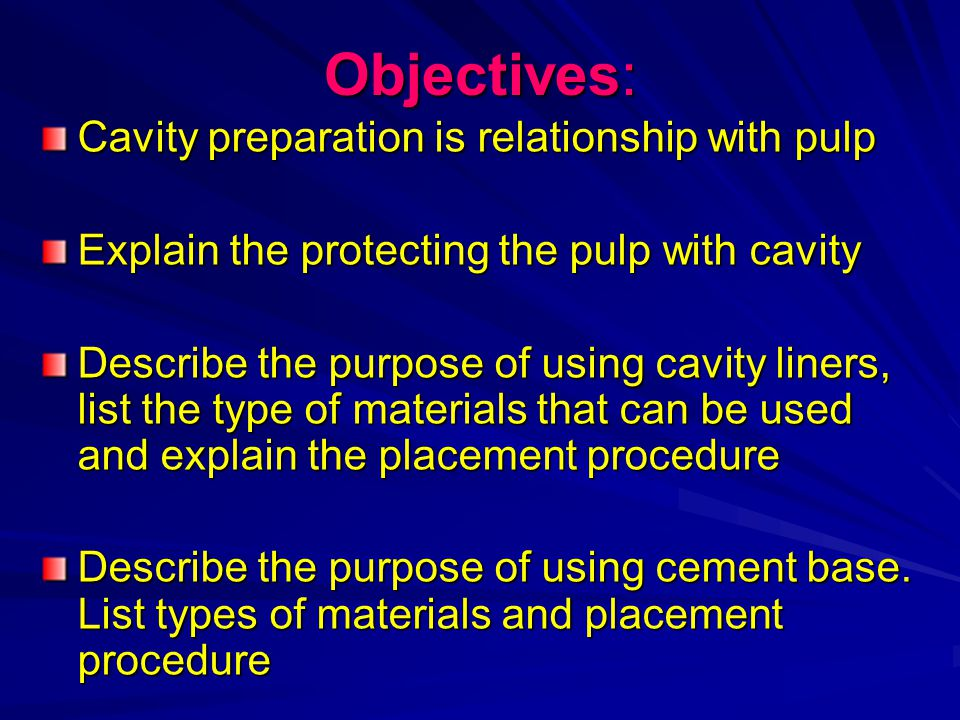 Objectives: Cavity preparation is relationship with pulp