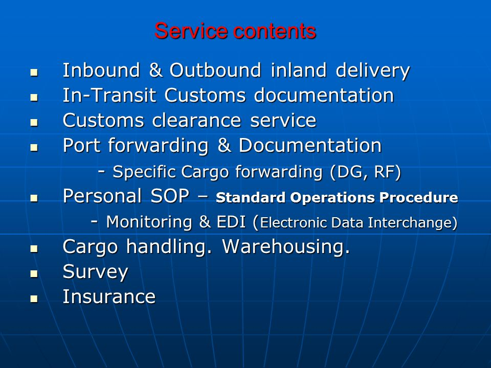 Service contents Inbound & Outbound inland delivery