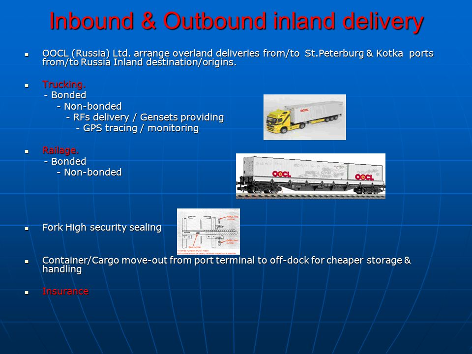 Inbound & Outbound inland delivery