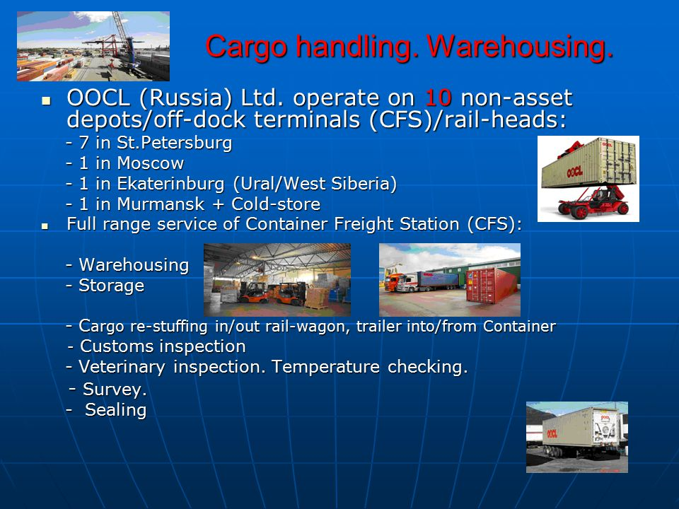 Cargo handling. Warehousing.