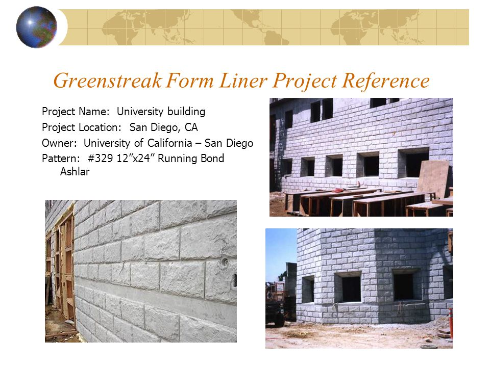 Greenstreak Form Liner Project Reference