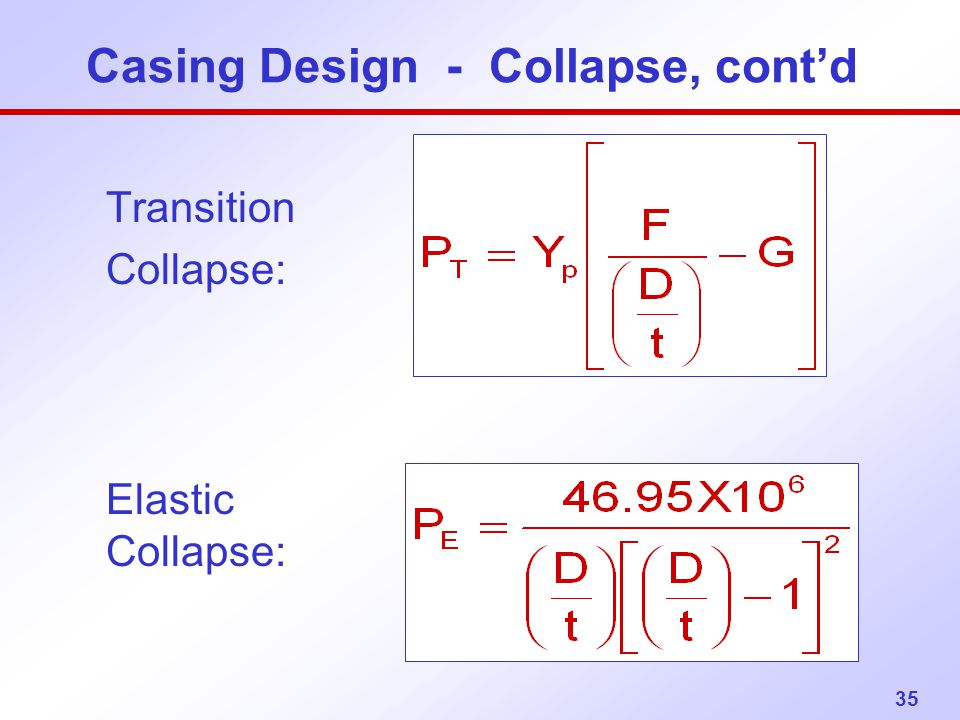 Casing Design - Collapse, cont'd