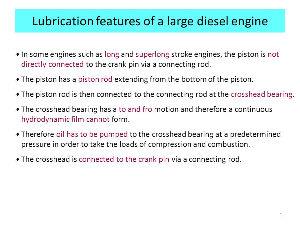 Lubrication features of a large diesel engine