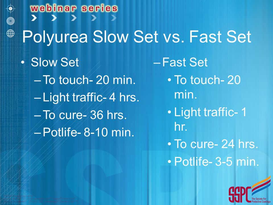 Polyurea Slow Set vs. Fast Set