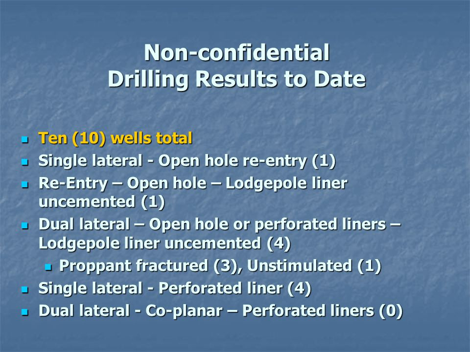 Non-confidential Drilling Results to Date