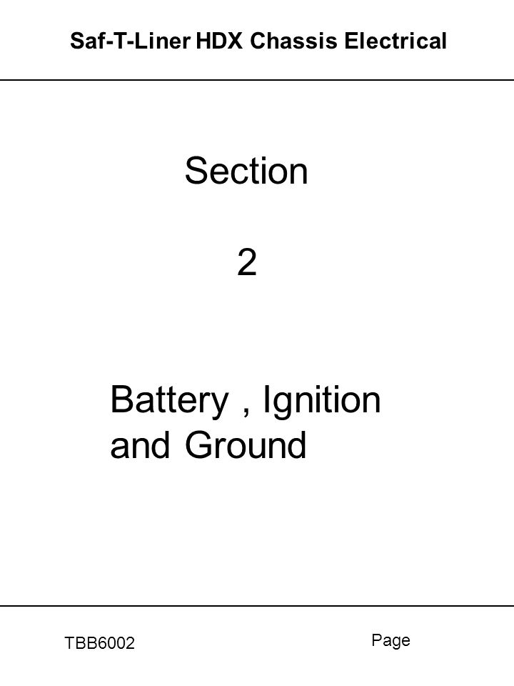 Section 2 Battery , Ignition and Ground