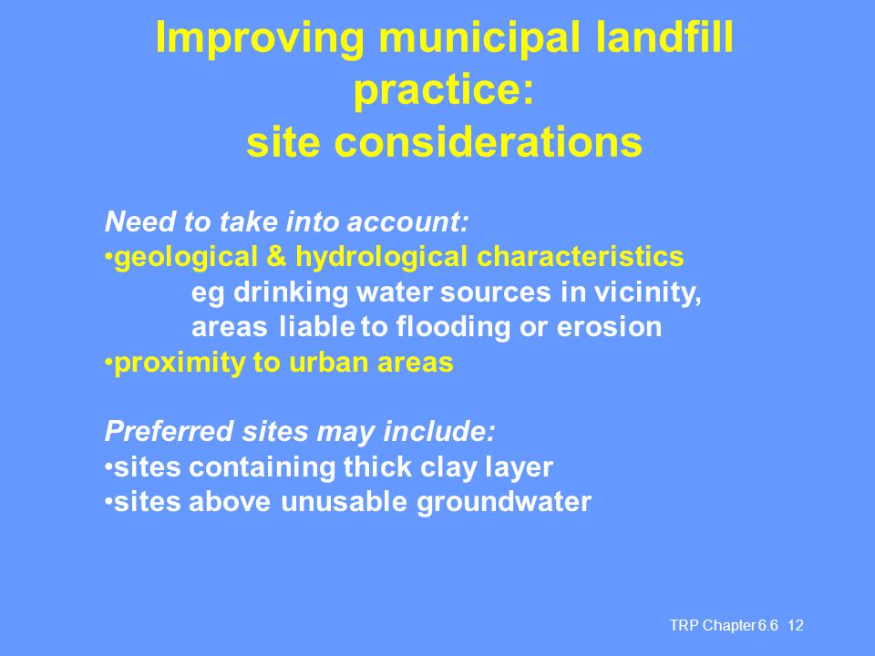 Improving municipal landfill practice: site considerations