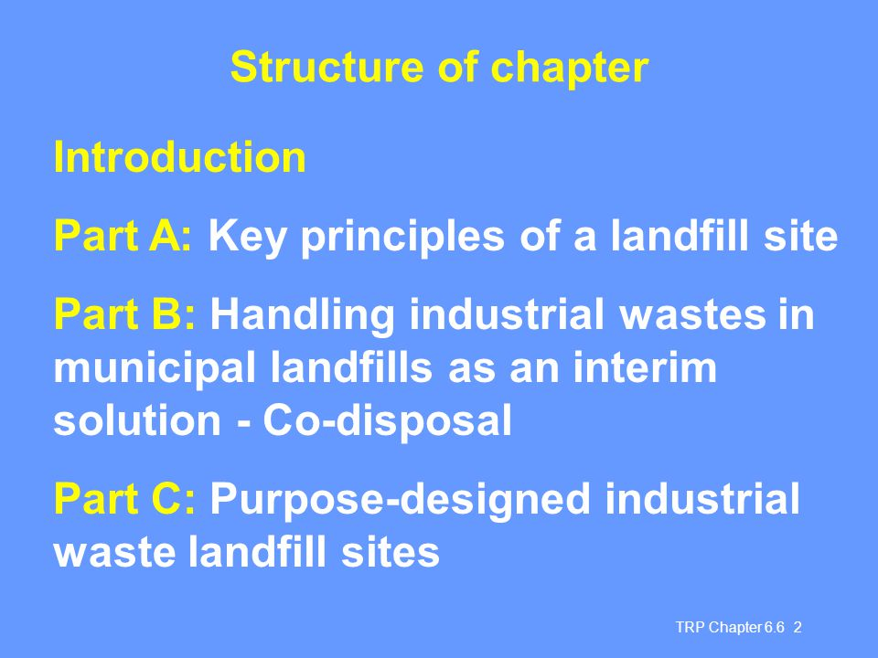 Part A: Key principles of a landfill site