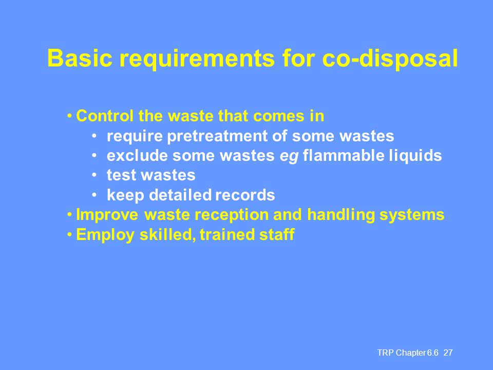 Basic requirements for co-disposal