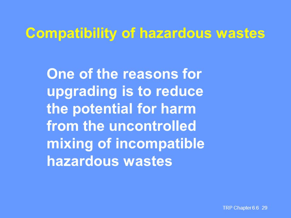 Compatibility of hazardous wastes