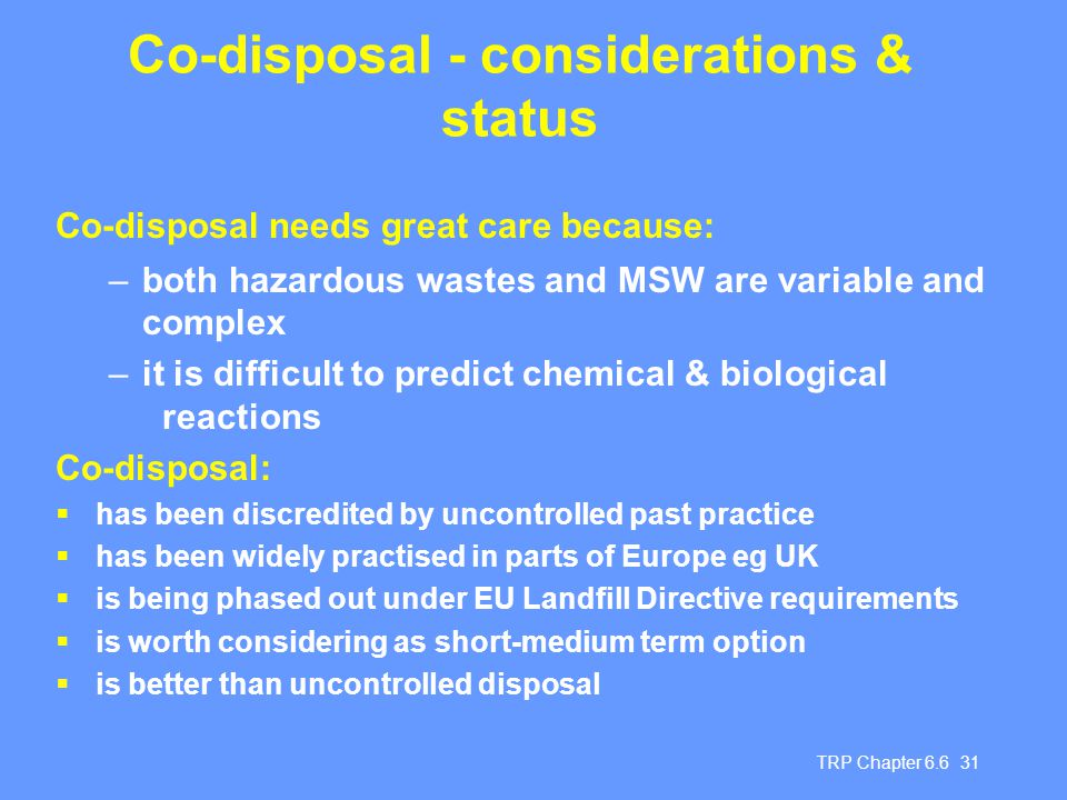 Co-disposal - considerations & status