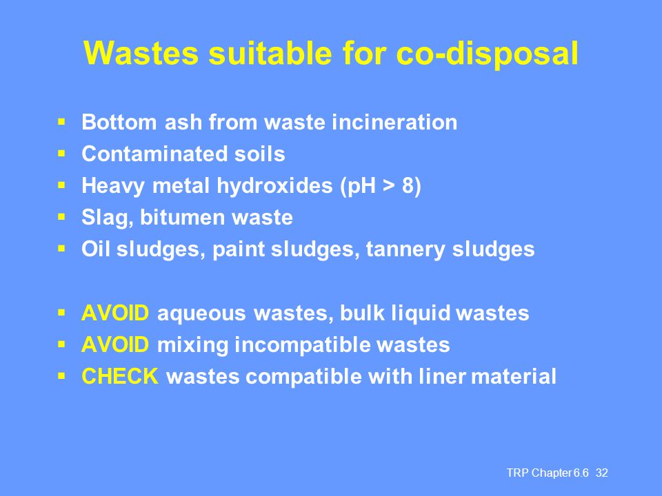 Wastes suitable for co-disposal