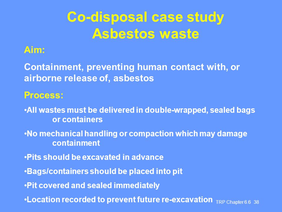 Co-disposal case study Asbestos waste