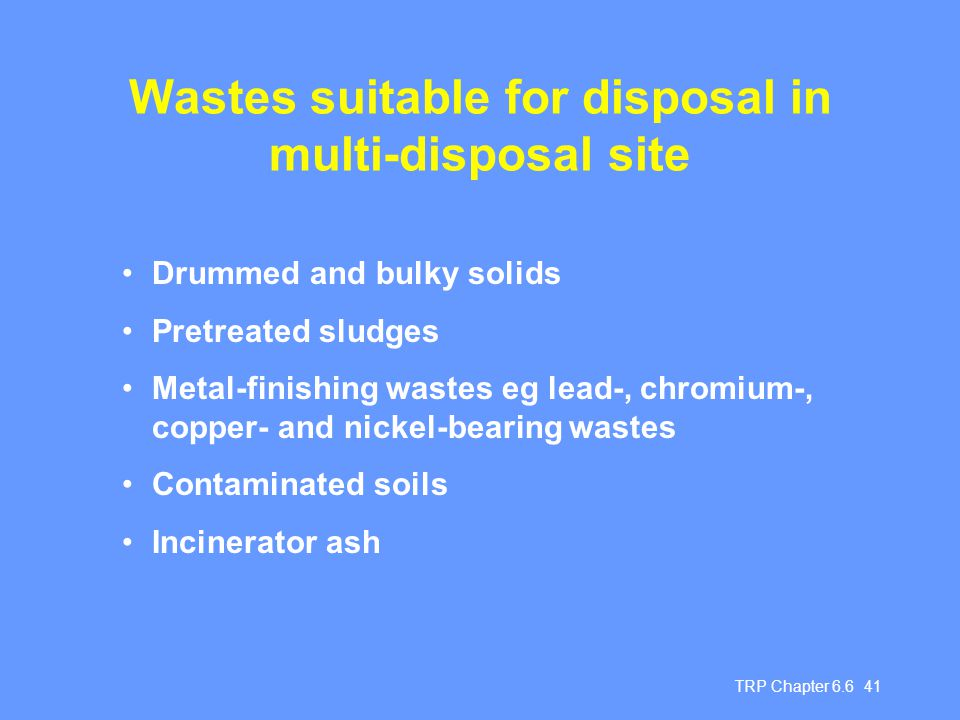 Wastes suitable for disposal in multi-disposal site