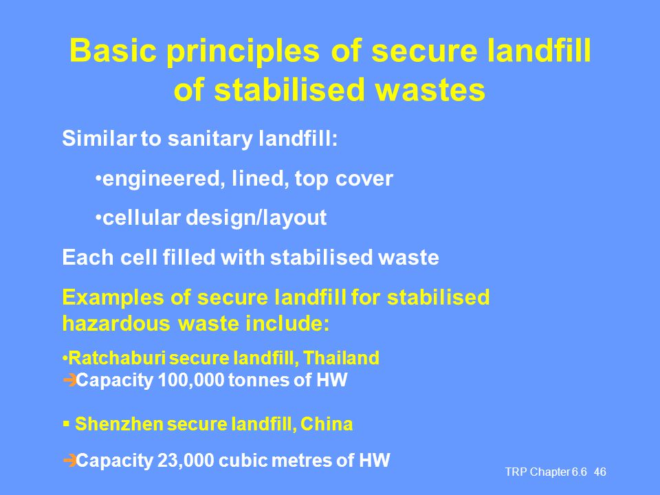 Basic principles of secure landfill of stabilised wastes