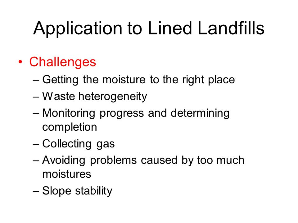 Application to Lined Landfills