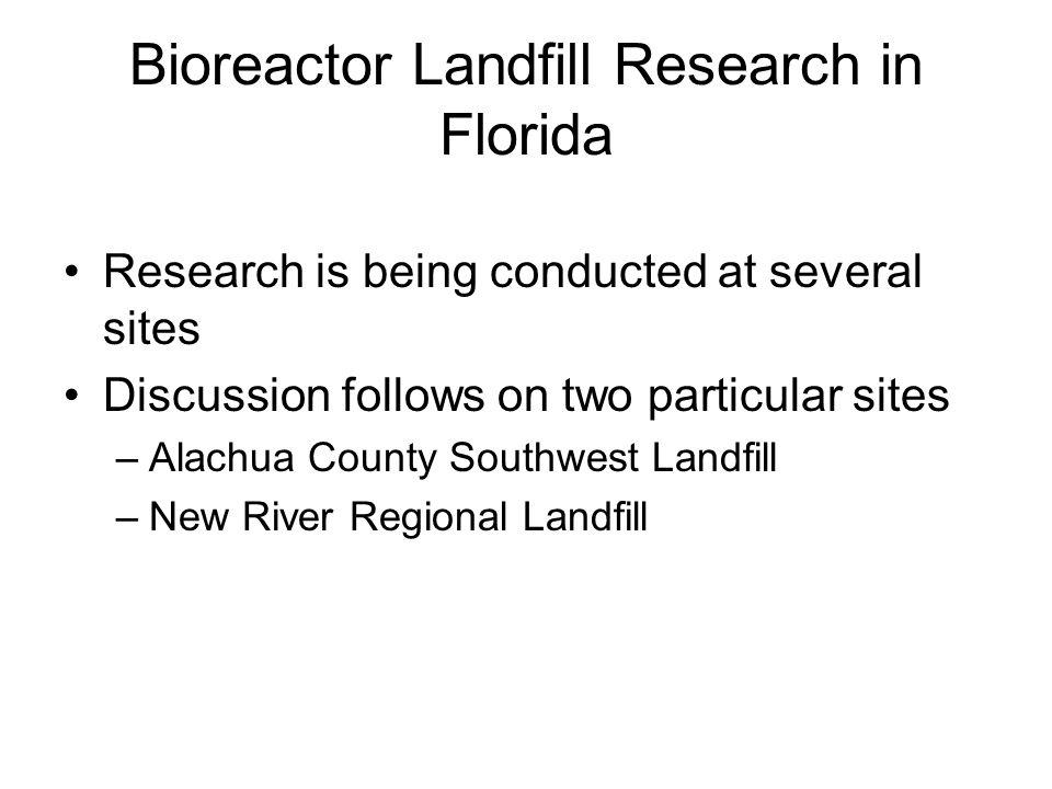 Bioreactor Landfill Research in Florida