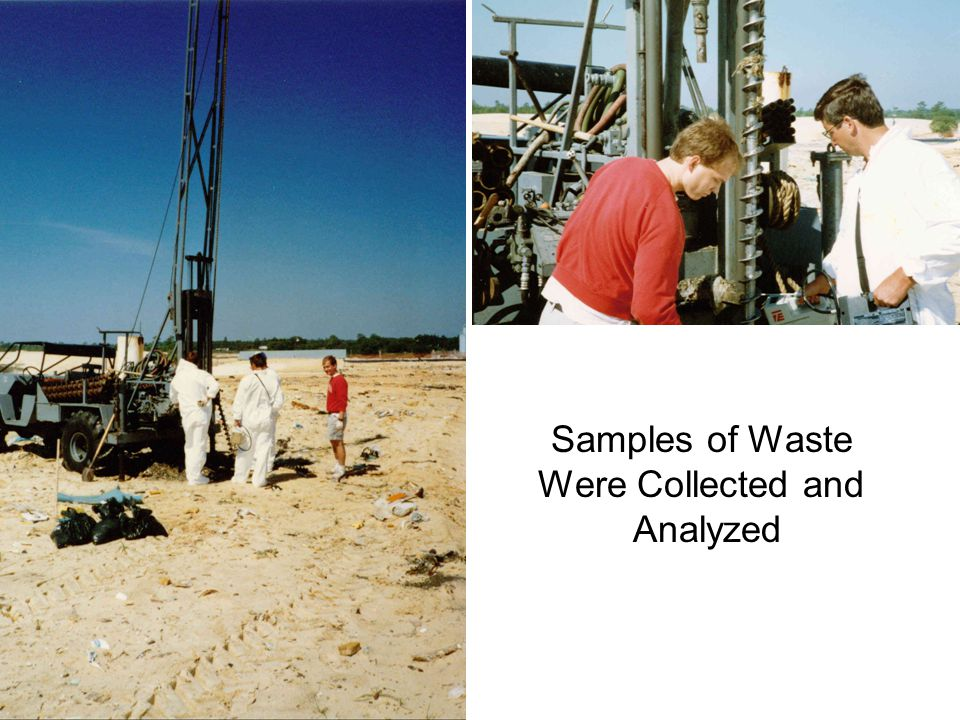 Samples of Waste Were Collected and Analyzed
