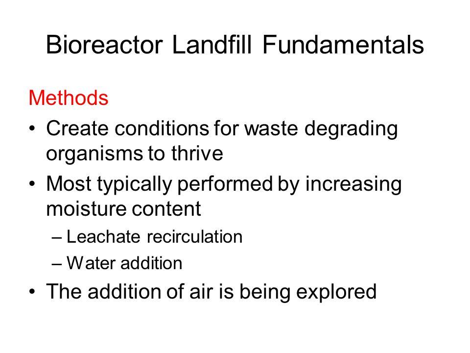 Bioreactor Landfill Fundamentals