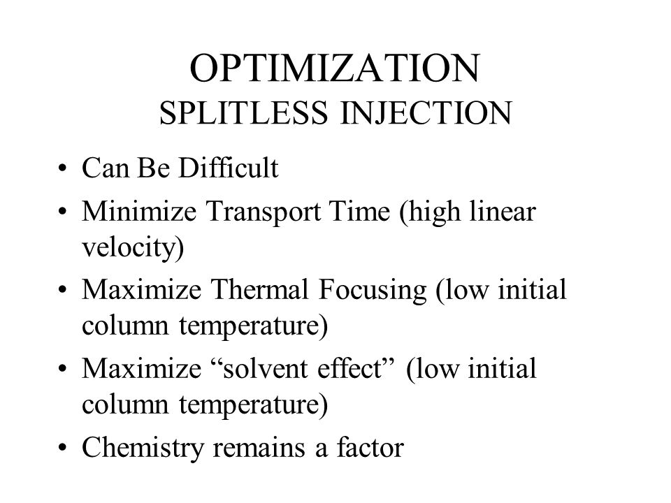 OPTIMIZATION SPLITLESS INJECTION