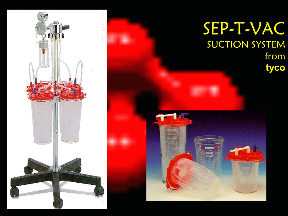 SEP-T-VAC SUCTION SYSTEM from tyco