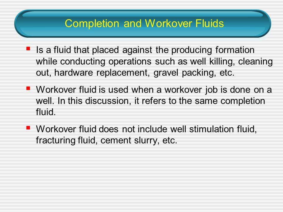 Completion and Workover Fluids