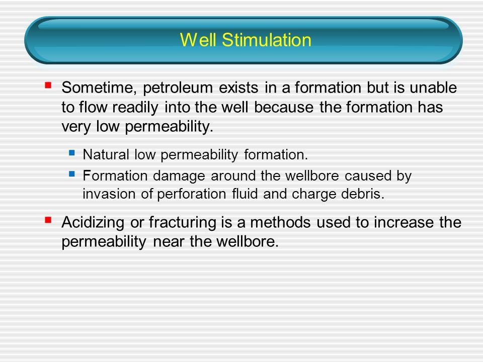 Well Stimulation