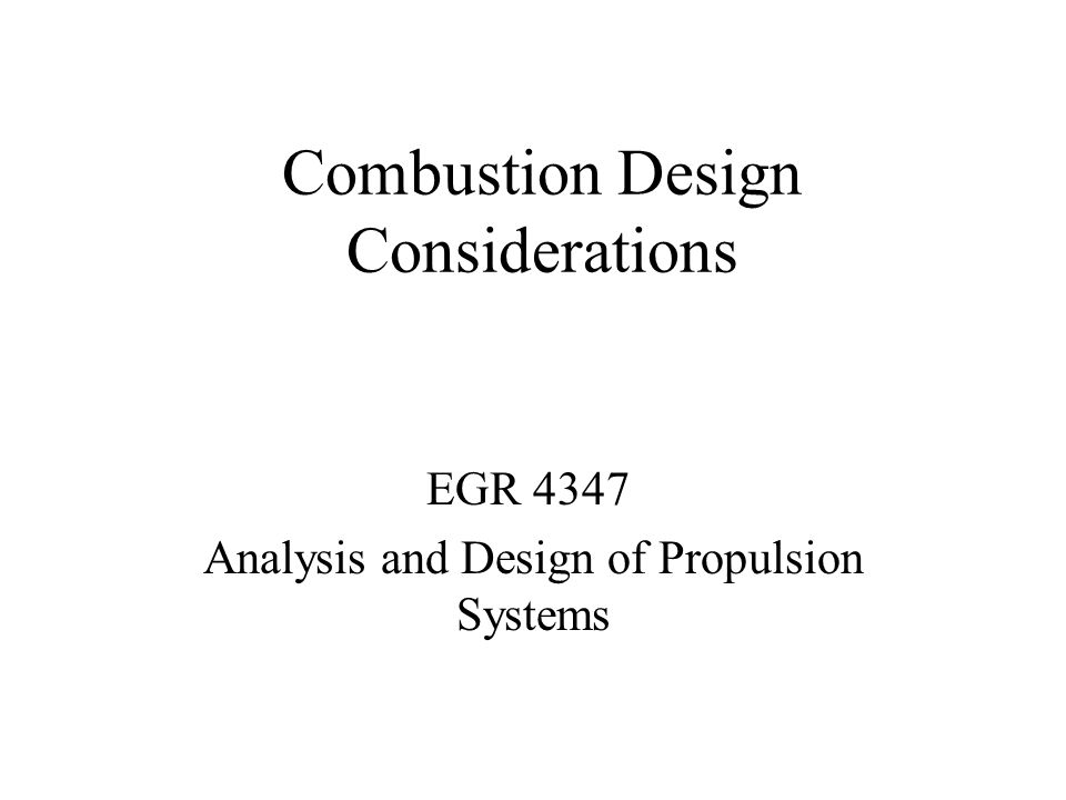 Combustion Design Considerations