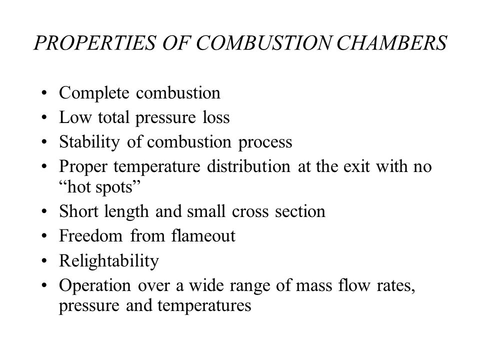 PROPERTIES OF COMBUSTION CHAMBERS