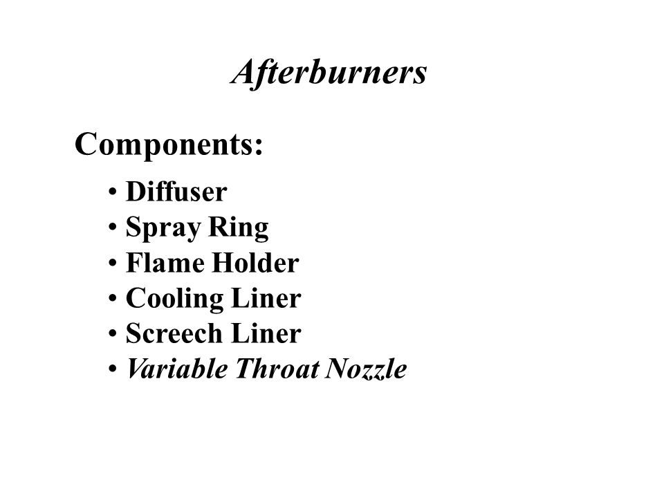 Afterburners Components: Diffuser Spray Ring Flame Holder
