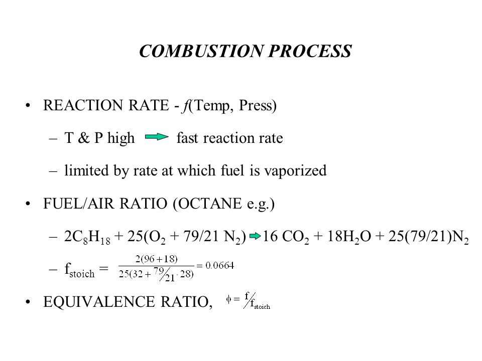 COMBUSTION PROCESS REACTION RATE - f(Temp, Press)
