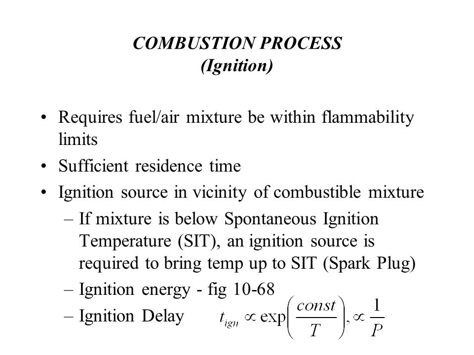 COMBUSTION PROCESS (Ignition)