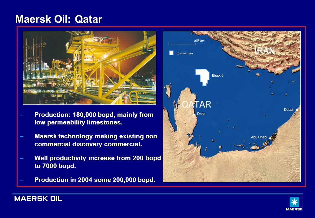 Maersk Oil: Qatar Production: 180,000 bopd, mainly from low permeability limestones.