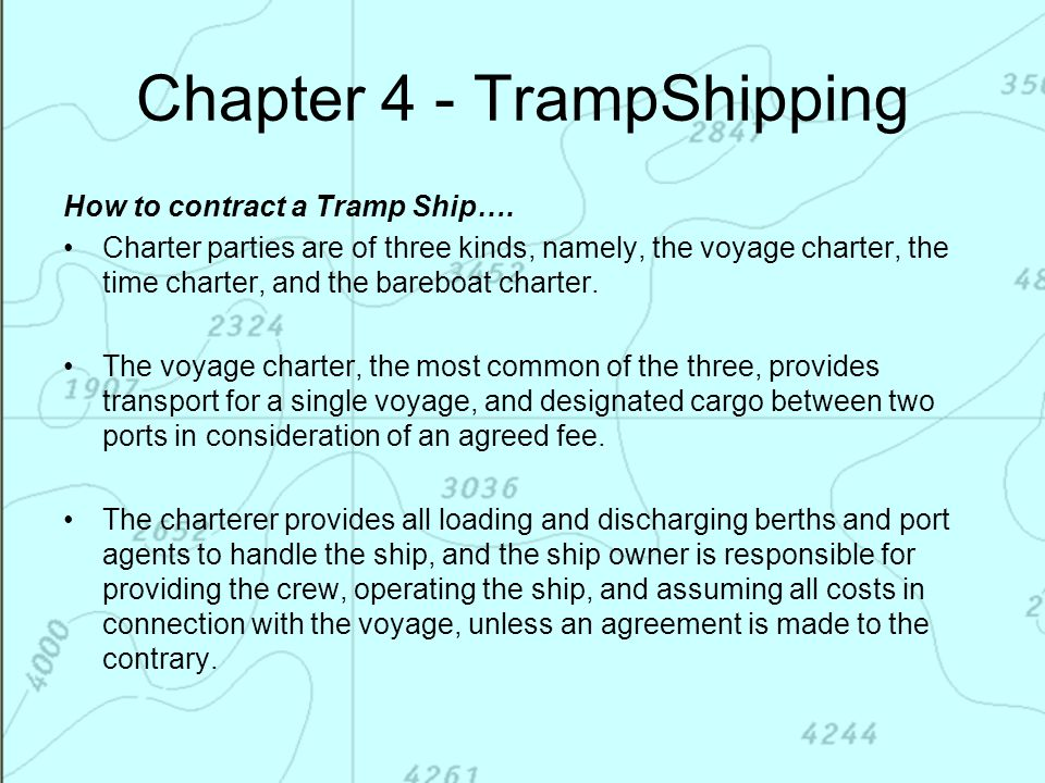 Chapter 4 - TrampShipping