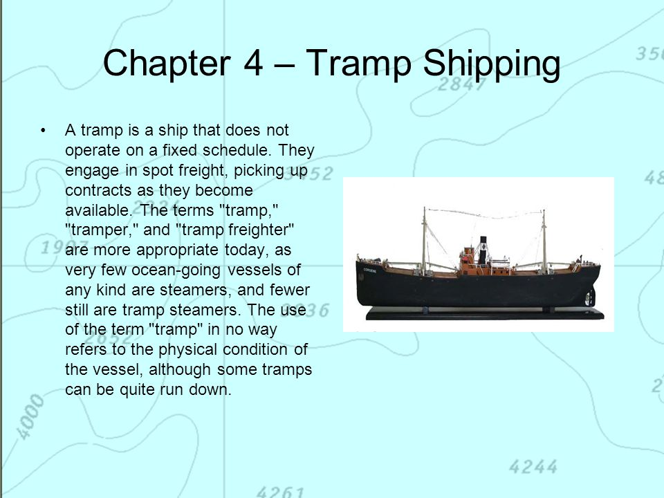 Chapter 4 – Tramp Shipping